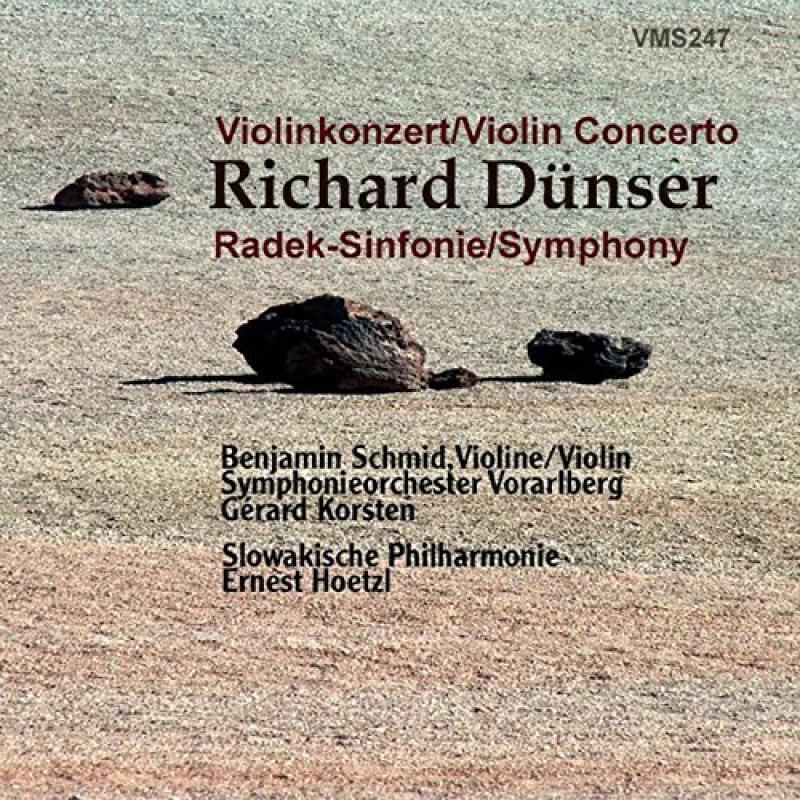 Dünser: Violinkonzert - Radek-Sinfonie Benjamin Schmid, Gerard Korsten, Symphonieorchester Vorarlberg
